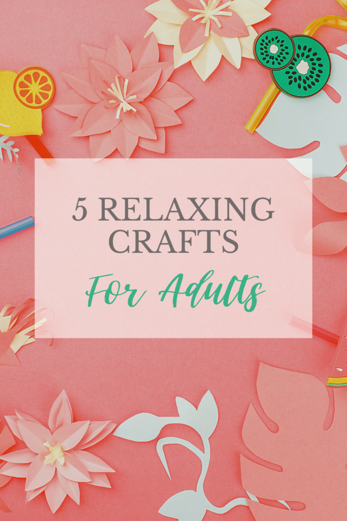 relaxing crafts for adults